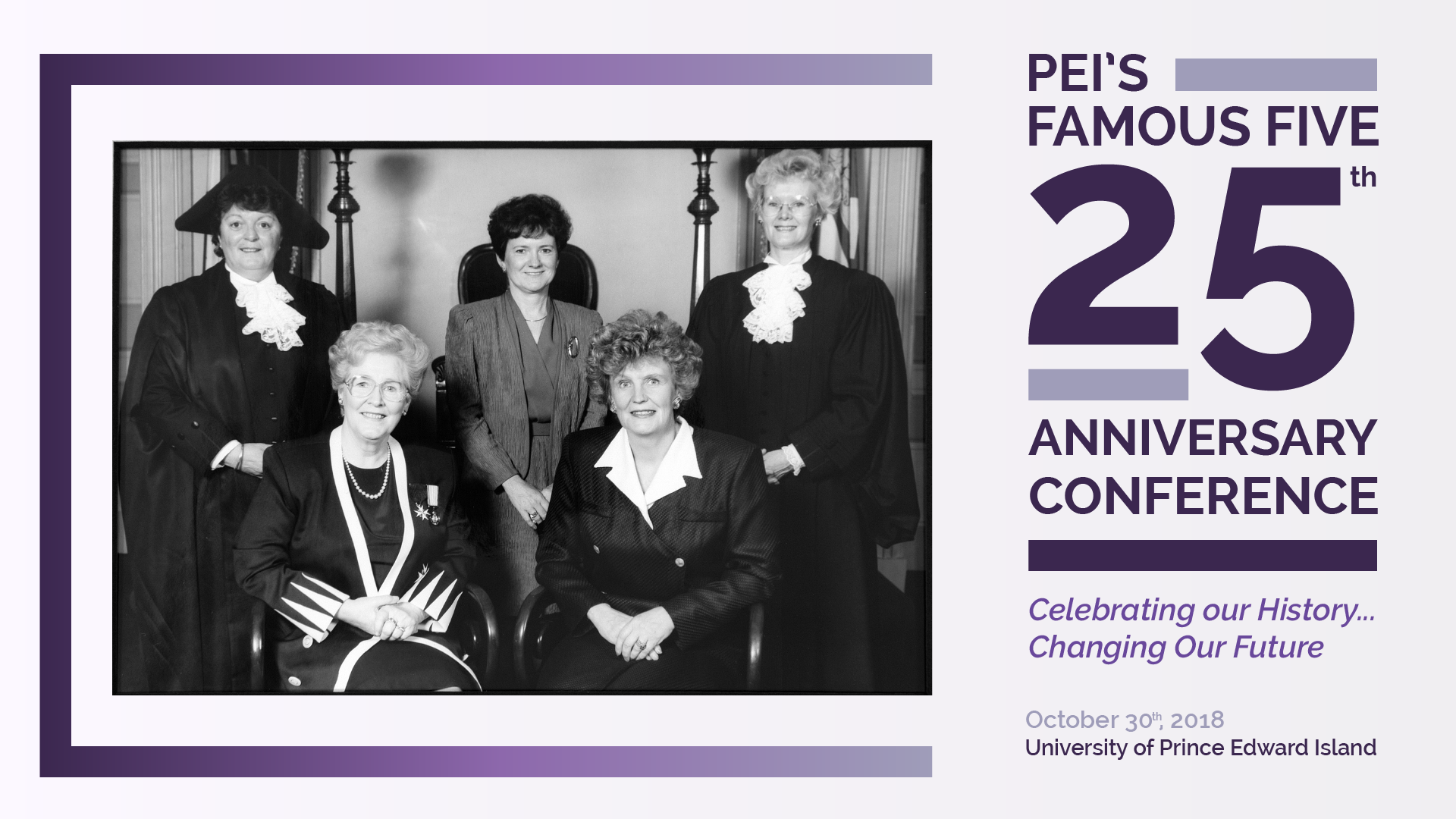 PEI's Famous Five 25th Anniversary Conference