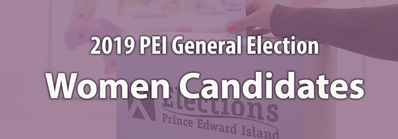 2019 PEI General Election: Women Candidates